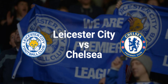 LEICESTER CITY F.C. – CHELSEA F.C.