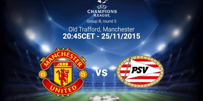 MANCHESTER UNITED F.C.- PSV EINDHOVEN
