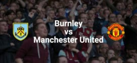 BURNLEY F.C. – MANCHESTER UNITED F.C.
